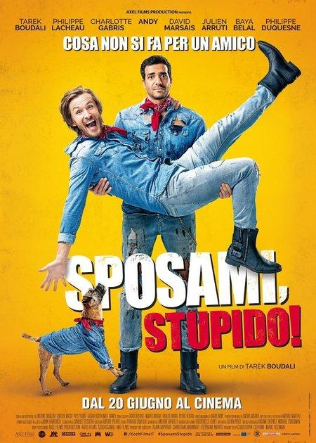 SPOSAMI, STUPIDO! (EPOUSE-MOI MON POTE)