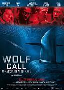 WOLF CALL - MINACCIA IN ALTO MARE (LE CHANT DU LOUP)
