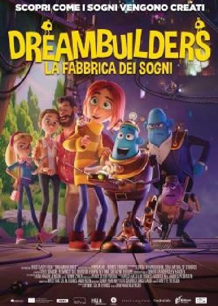 DREAMBUILDERS - LA FABBRICA DEI SOGNI (DROMMEBYGGERNE)