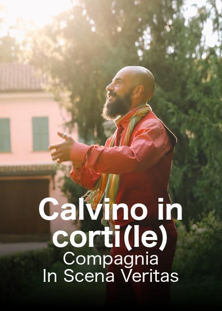 CALVINO IN CORTI(LE) - COMPAGNIA IN SCENA VERITAS