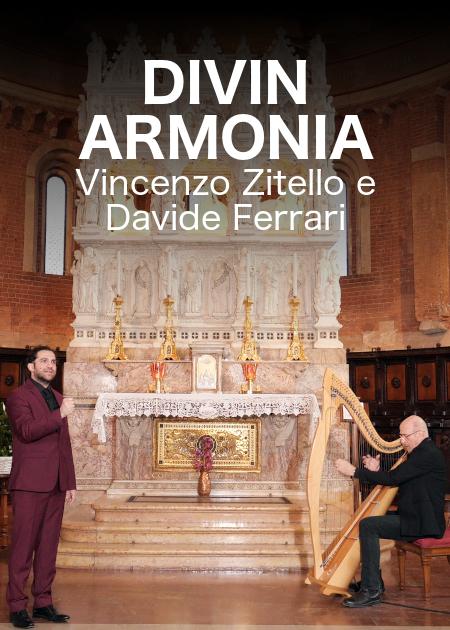 DIVINARMONIA - VINCENZO ZITELLO E DAVIDE FERRARI