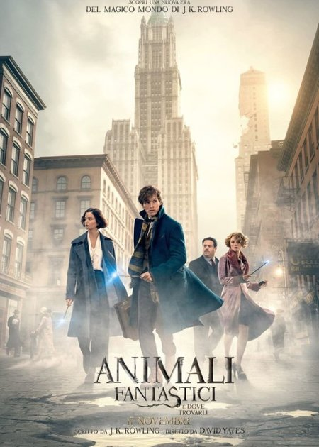 ANIMALI FANTASTICI E DOVE TROVARLI (FANTASTIC BEASTS AND WHERE TO FIND THEM)